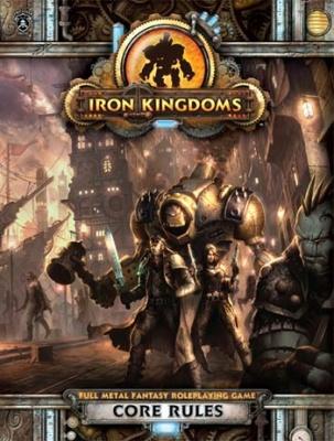 Iron Kingdoms Core Rules HC