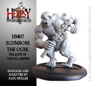 Scumbore the Ogre, Pillager Of The Evil Empire