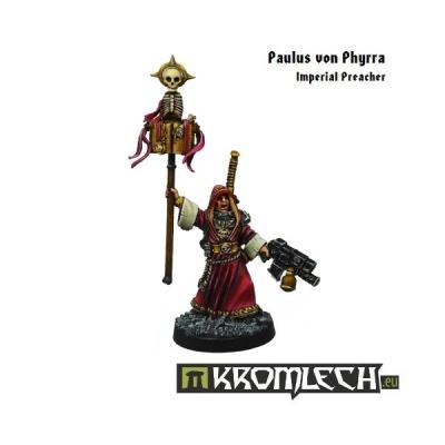 Paulus von Phyrra, Imperial Preacher (1)