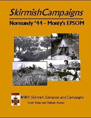 SkirmishCampaigns: Normandy '44-Monty's EPSOM