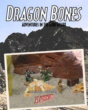 Dragon Bones: Adventures in the Gobi Desert