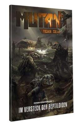 Mutant: Jahr Null Das Versteck der Reptiloiden