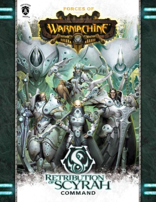 Forces of WARMACHINE: Retribution of Scyrah Command (SC)