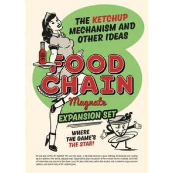 Food Chain Magnate: Ketchup Mechanism and Other Ideas -ENG