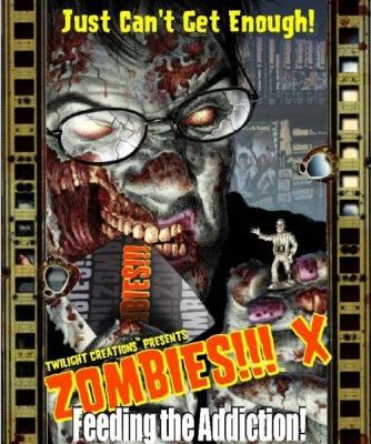 Zombies!!! X: Feeding The Addiction engl.
