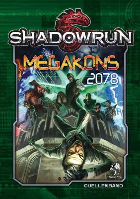 Shadowrun 5: Megakons 2078 (Hardcover)