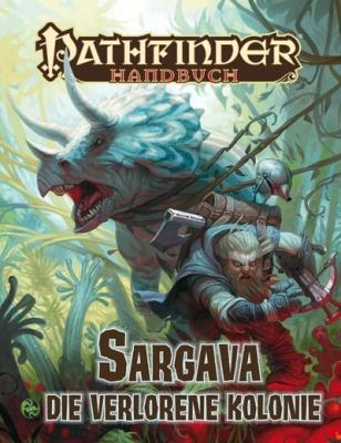 Sargava - die Verlorene Kolonie