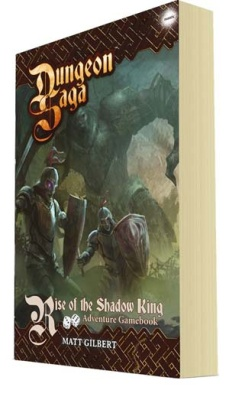 Dungeon Saga: Rise of the Shadow King (Gamebook)