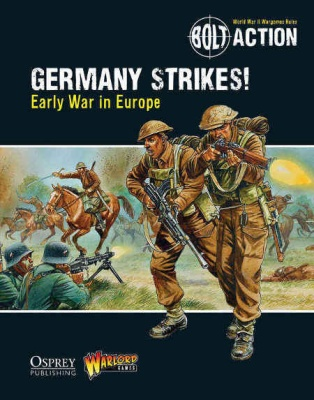 Germany Strikes!: Early War in Europe - BA Theatre Book