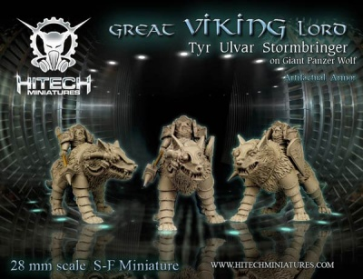 28mm  Great Viking Lord Tyr Ulvar Stormbringer on Panzer Wol