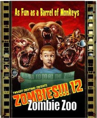 Zombies!!! 12 - Zombie Zoo