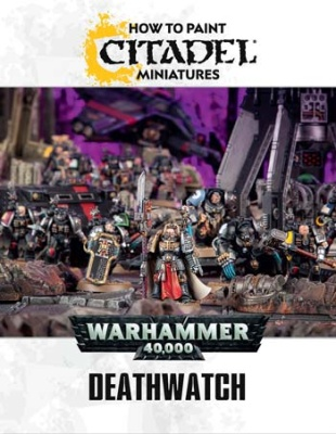 How to Paint Citadel Miniatures: Deathwatch