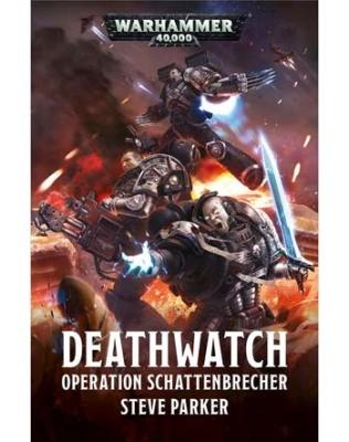Deathwatch: Operation Schattenbrecher (Taschenbuch)