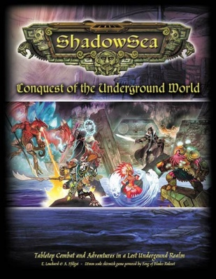 ShadowSea - Conquest of the Underground World Rulebook