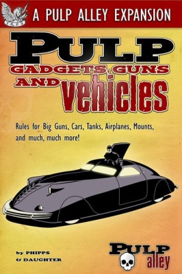 Pulp Gadges, Guns and Vehicles - Expansion