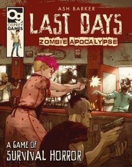 Last Days: Zombie Apocalypse