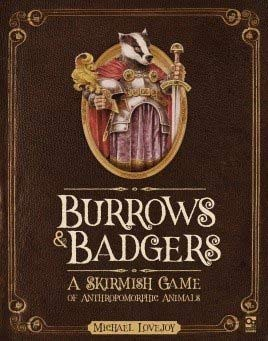 Burrows & Badgers (Fantasy Skirmish)