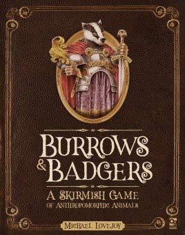 Burrows & Badgers (Fantasy Skirmish)