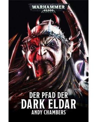 Der Pfad der Dark Eldar (Taschenbuch)