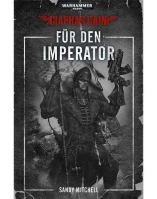 Ciaphas Cain: Für den Imperator (Taschenbuch)
