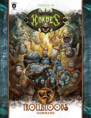Forces of HORDES: Trollbloods Command (Softcover)