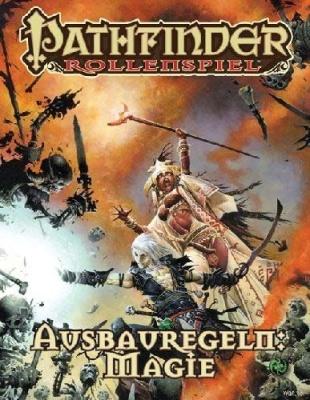 Pathfinder Ausbauregeln: Magie Taschenbuch