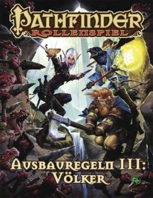 Pathfinder Ausbauregeln 3: Völker Taschenbuch