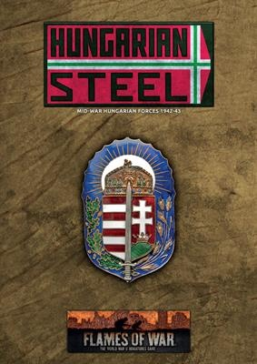 Hungarian Steel - Hungarian Forces in Mid War