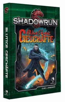 Shadowrun 5: Blutige Geschäfte (Hardcover)