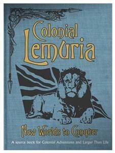 Colonial Lemuria: New Worlds To Conquer