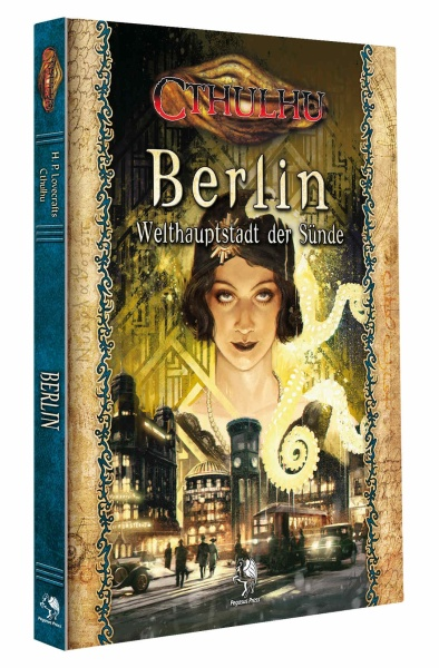 Cthulhu: Berlin - Welthauptstadt der Sünde (Hardcover)
