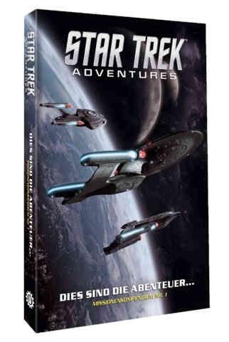 Star Trek Adventures: Dies sind die Abenteuer...