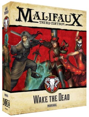 Malifaux (M3E): Wake the Dead