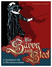 By Savvy and Steel  (17th Century Europe)