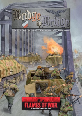 Bridge by Bridge (German Defense of Holland 1944) (OOP)
