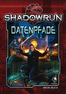 Shadowrun 5: Datenpfade (Hardcover)