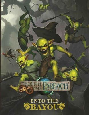 Through the Breach: Into The Bayou
