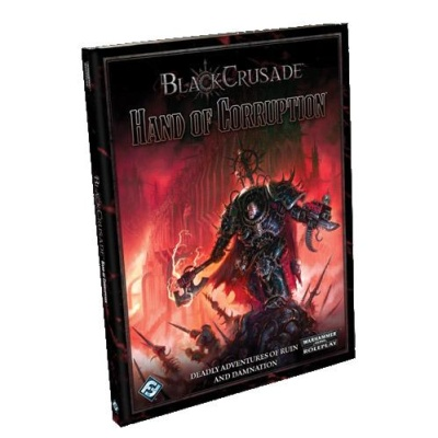 Black Crusade RPG: Hand of Corruption