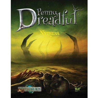 Through the Breach - Penny Dreadful: Nythera