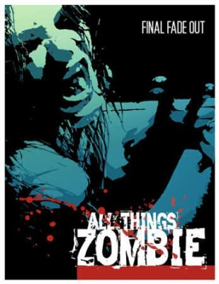ATZ - All Things Zombie - Final Fade Out