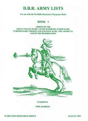 De Bellis Renationis (DBR) Army List I
