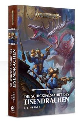 Die Schicksalsfahrt des Eisendrachen (Taschenbuch)