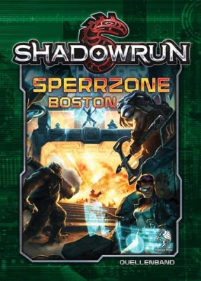 Shadowrun 5: Sperrzone Boston (Hardcover)