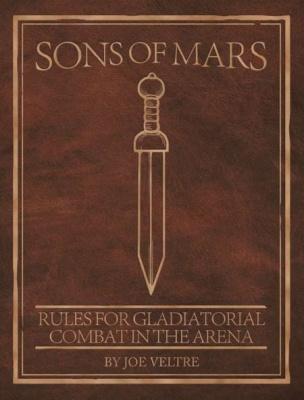 Sons Of Mars (Gladiatorial Combat)
