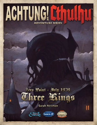 Achtung! Cthulhu Three Kings