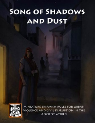 Songs Of Shadow and Dust (Ancient Urban Warfare)
