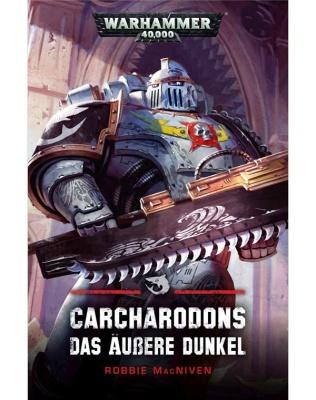 Carcharodons: Das Äußere Dunkel (Taschenbuch)