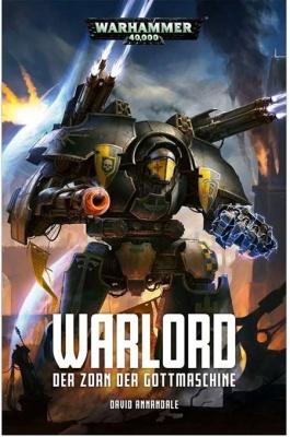 Warlord: Der Zorn der Gottmaschine (Taschenbuch)