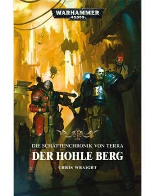 Die Schattenchronik von Terra: Der Hohle Berg (HC)