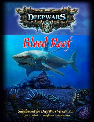 DeepWars - Blood Reef Campaign Book